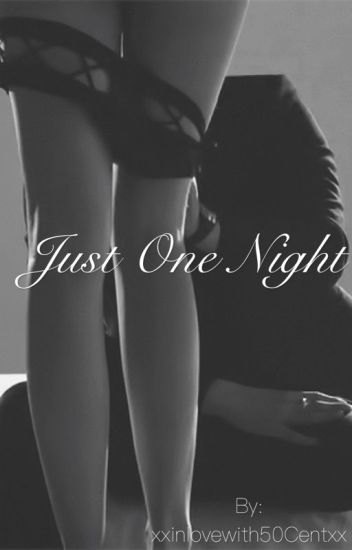 Just One Night #1
