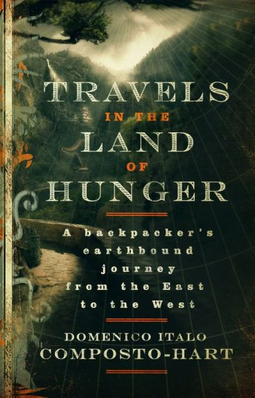 Travels in the Land of Hunger by TheLegacyCycle