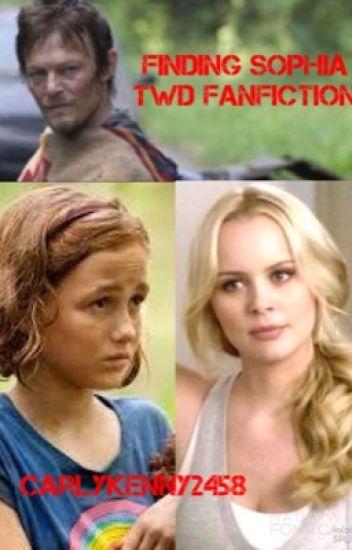 Finding Sophia (The Walking Dead Fanfiction)
