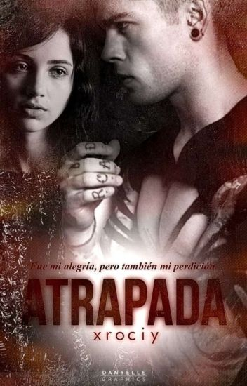 Atrapada © [EDITANDO]