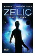 Zelic: La Nueva Tierra by dannielleonn
