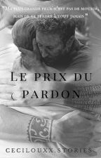 Le Prix Du Pardon ( Tome 2 Version Allan-Jared) by CecilouxxStories