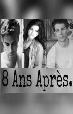 8 Ans Après. by Wonder_lust_