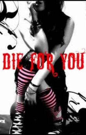 Die For You [MCR Fan-Fiction]