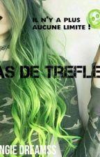 As de trèfle - {en correction } by angiedreamss