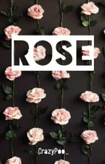ROSE ✔