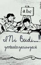 INI BUDI ...!!! by zoolanderzariuszack
