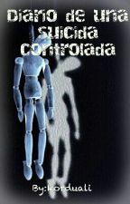 Diario De Una Sucida Controlada by korduali