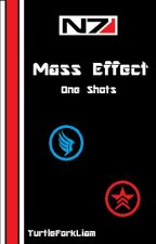 Mass Effect One Shots by TurtleForkLiam