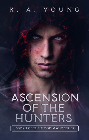 Ascension of the Hunters |Book 3|✔