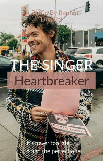 The Singer Heartbreaker - H.S Fanfic