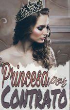 Princesa por contrato by NSGarcia_