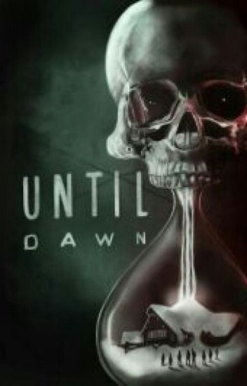 Until Dawn: O Death