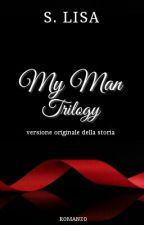 My Man Trilogy_Original Version by lisaloveugrey