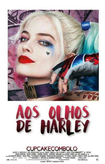 Aos Olhos De Harley