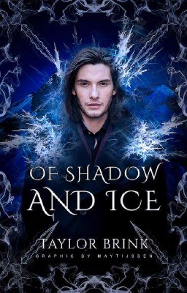 Of Shadow and Ice (Watty's 2016)