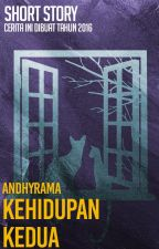 Short Story: Kehidupan Kedua 「END」 by andhyrama