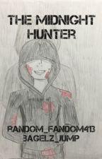 The Midnight Hunter by random_fandom413