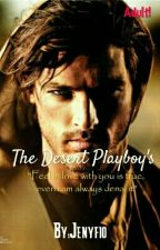 The Desert Playboy's  by Jenyfio