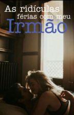 As Ridículas Férias Com Meu Irmão | Ian Somerhalder   by Anonymous_1514