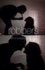 """robbers"" | l.h au by ronweasleyshoe"