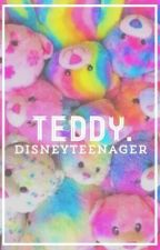 teddy. {lashton} (COMING SOON) by DisneyTeenager