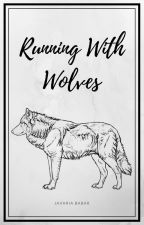 Running With Wolves by javaria77