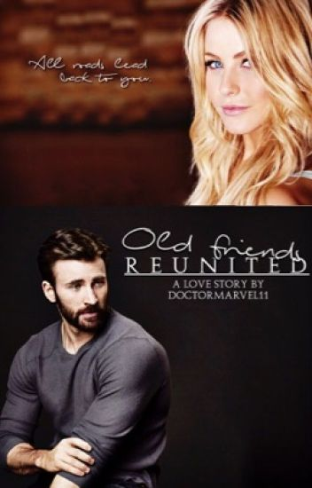 Old Friends Reunited(Chris Evans love story)