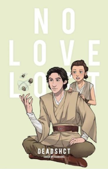No Love Lost (Reylo, Star Wars)