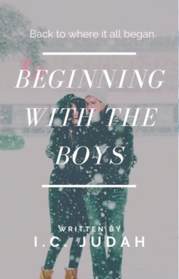 Beginning With The Boys