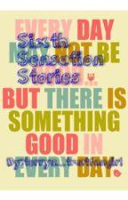 Sixth Sensation Stories by blue_berry_tea