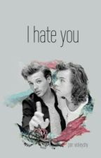 i hate you ▸ l.s by vickeyshy