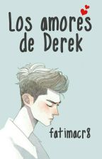 Los amores de Derek by FatimaCr8