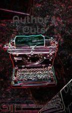 Author's Cuts by Redvelvetrose1742-