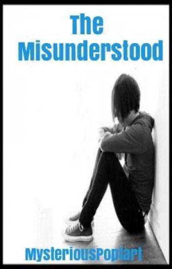 The Misunderstood