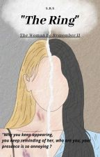 The Ring(The Woman He Rememered 2) by siemprefrustrada