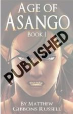 Age of Asango Book I: Innocence and Injustice by Mathias2000