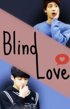 || Blind Love || JinKook♥ by DarkSmile_