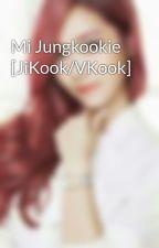 Mi Jungkookie [JiKook/VKook] by ConyJimin