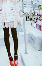 Daddy Baby's. -Editando. by Anteteguemon