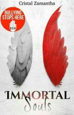 Immortal Soul's © by CristalZamantha17