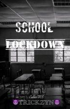 School Lock Down by TricicoolAcosta