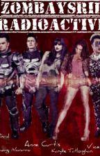 ZomBaysril Radioactive (Showtime Family) *ON HOLD* by Kumander_K