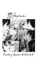 Kirito y Asuna: 7 D.O.L.A.F. (Un nuevo juego) by Cinder2011