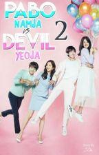 Pabo Namja VS Devil Yeoja || by ZuChio