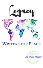 legacy ... writers for peace by WritersforPeace