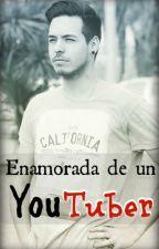 Enamorada de un YouTuber | Gonzaa Fonseca by _Saikano_