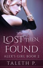 Lost Then Found by Taleth