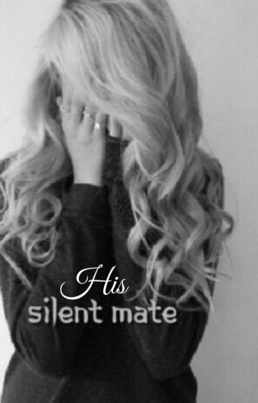 His Silent Mate
