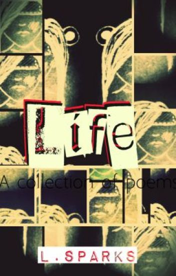 Life: A Collection of Poems and Lyrics (Atty Awards 2012)